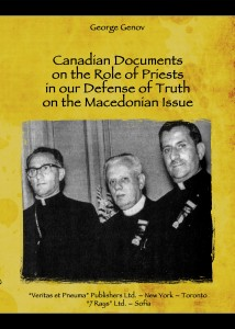 Canadian Documents on the Role of Priests in our Defense of Truth on the Macedonian Issue